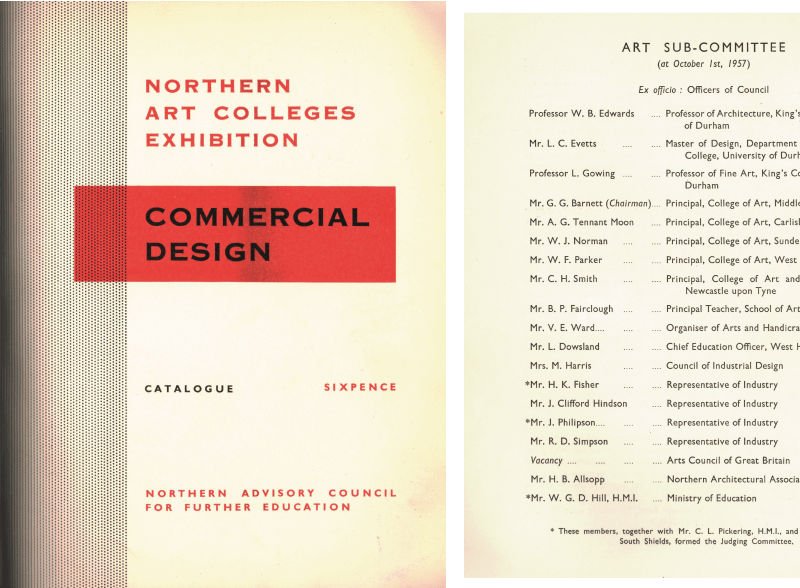 As the reputation of the Kings' College Fine Art Department developed through the 1950s staff became involved with various external organisiations and initiatives. This catalogue of student work in Commercial Design from Northern Art Colleges was organised by the Northern Advisory Council for Further Education. On their Art Committee sat Lawrence Gowing and Leonard Evetts from the Fine Art Department as well as Professor of Architecture, W.B. Edwards.